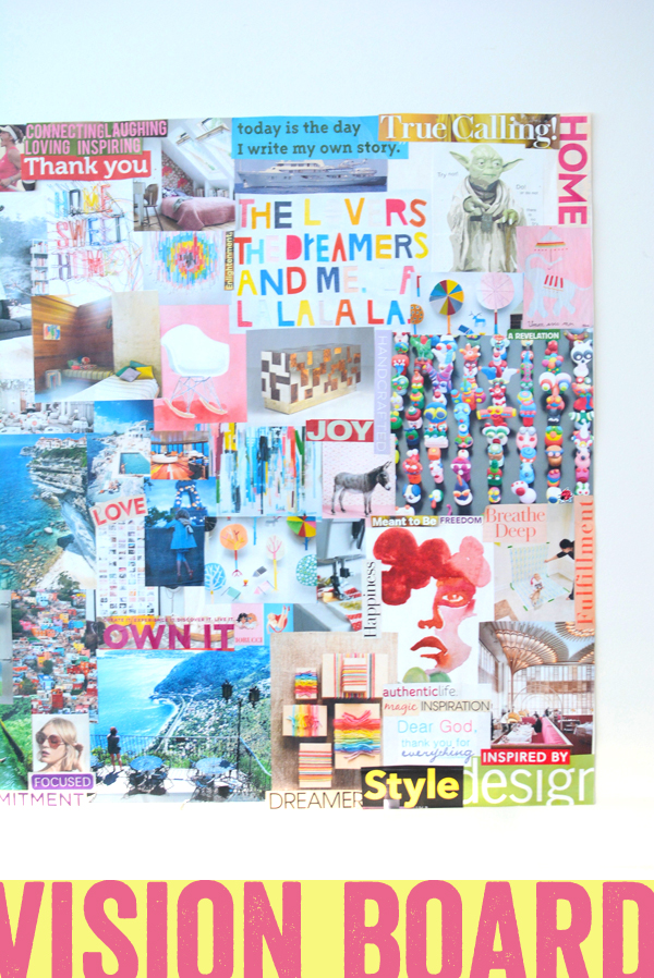 Create Your Dreams – Make A Vision Board