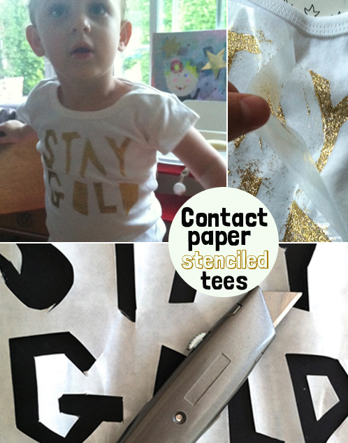 contact paper stenciled tees - stay gold