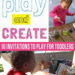 10 Simple Invitations to Play for Toddlers
