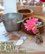 The Magic of Clay – Inspired Play for Little Ones