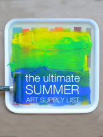 The Ultimate Summer Art Supply List
