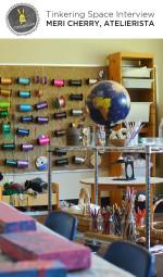 Tinkerlab TInkering Space Series – Atelierista Interview