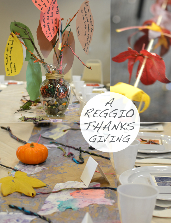 A Reggio Thanksgiving Feast