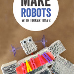 how to make robots with tinker trays