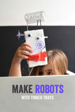 Make Robots with Tinker Trays