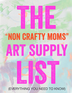 "The beginner's art supply list for ""Non Crafty Moms"""