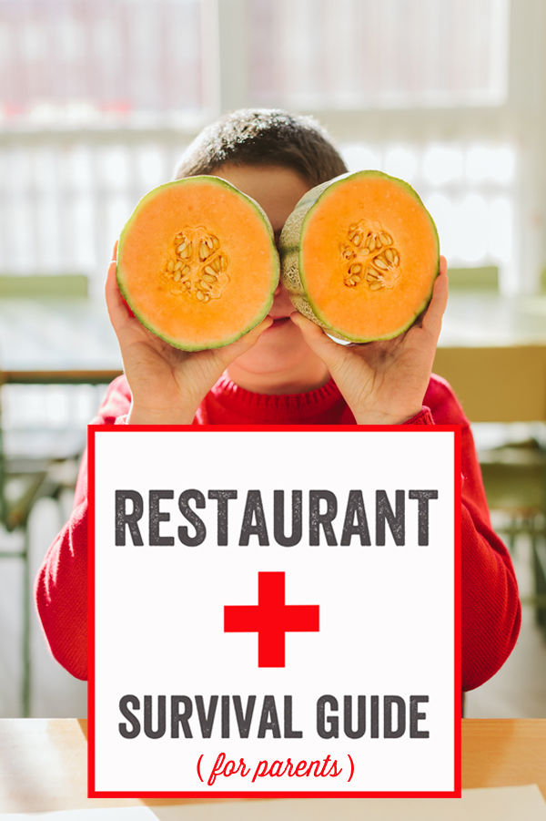 Restaurant Survival Guide for Parents - Tips from tons of experienced moms