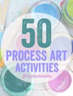 50 Process Art Activities for Kids