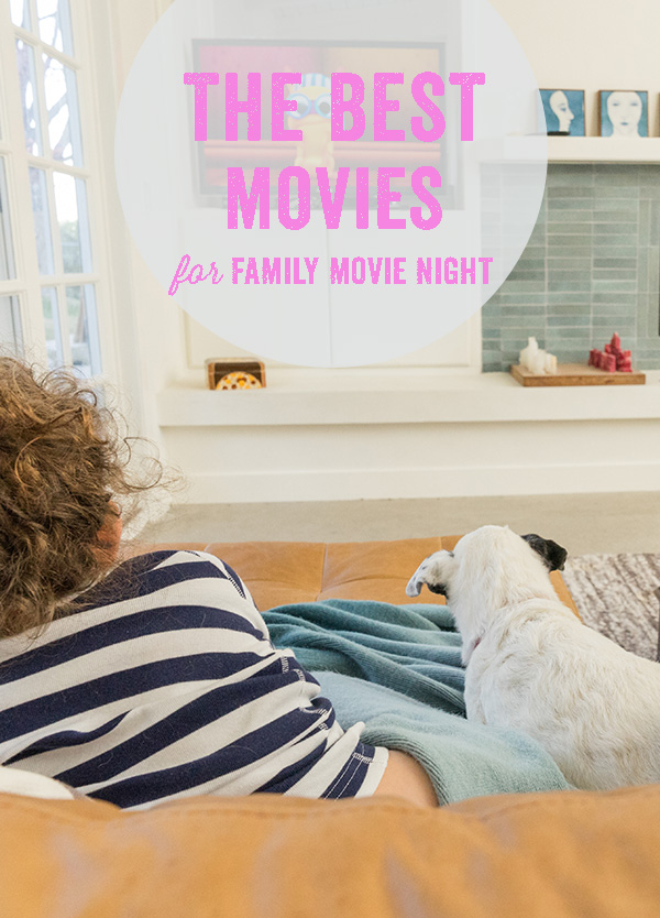 Family Movie Night - the best family friendly movies